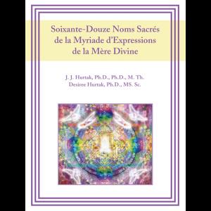Soixante-Douze Noms Sacrés de la Myriade d'Expressions de la Mère Divine