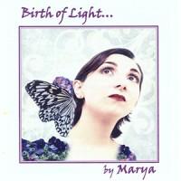 BIRTH OF LIGHT