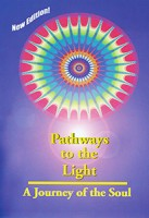 Pathways to the Light – Une Voyage de l'Ame